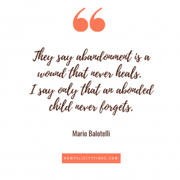 Abandonment Quotes _ Mental Health Quotes _ Child Abandonment _ Quotes about being abandoned