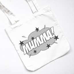 MUMMA TOTE BAG MONO
