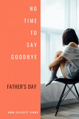 FATHERS DAY _ LOCKDOWN DIARIES _ LIFE IN LOCKDOWN _ BEREAVEMENT