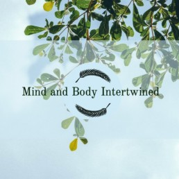 Behaviours - Mind & Body Intertwined