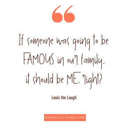 Books for Tweens - Quotes about being famous _ Louis the Laugh _ Book Quotes _ Kids Books Quotes
