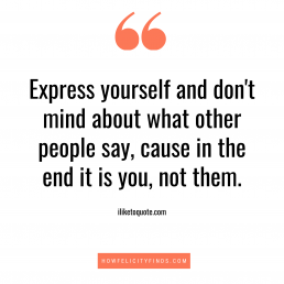 Express yourself Quote _ Motivational Quotes